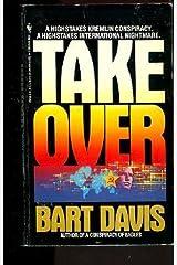 Takeover Mass Market Paperback