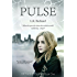 Pulse: A Post-Apocalyptic YA Tale of Survival (The Pulse Effex Book 1)