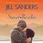 Sweet Resolve: The Lucky Series, Book 2   Jill Sanders