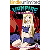 Vampire Cheerleaders/Paranormal Mystery Squad Vol. 1