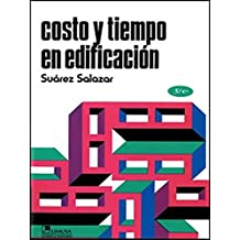 Costo y tiempo en edificacion/Cost and time in construction (Spanish Edition)
