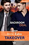 Backroom Deal, tome 1 : Takeover par Zabo