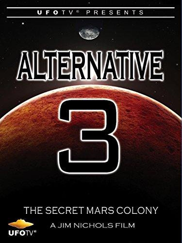 Alternative 3 - The Secret Mars Colony