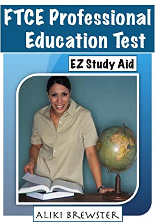 FTCE Professional Education Test EZ Study Aid (English