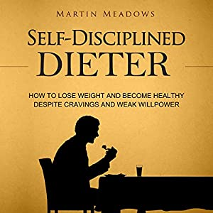Self-Disciplined Dieter Audiobook
