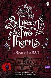 Between Two Thorns (Split World)