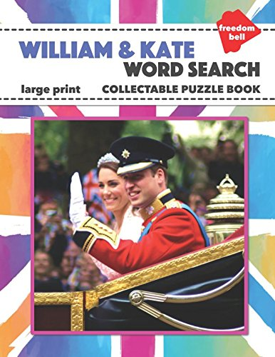 William & Kate Word Search Large Print Collectable Puzzle Book: Royal Family Souvenir