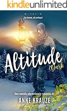 ALTITUDE Dark (Comédia Romântica - Duologia completa em arquivo único)