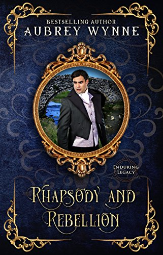 Rhapsody and Rebellion: (Once Upon a Widow) (Enduring Legacy Book 7)