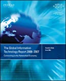 The Global Information Technology Report 2006-2007, Soumitra Dutta and Irene Mia, 1403999317