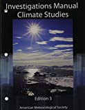 Weather Studies - Investigations Manual Academic Year 2012 - 2013 and Summer 2013, American Meteorological Society, 1935704931