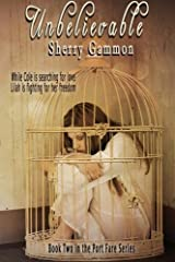 Unbelievable: The Port Fare Series Book Two by Sherry Gammon (2013-04-05) Paperback