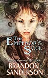 Image of The Emperor's Soul (Hugo Award Winner - Best Novella)
