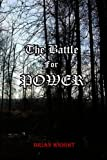 The Battle for Power, Brian Wright, 1434852032