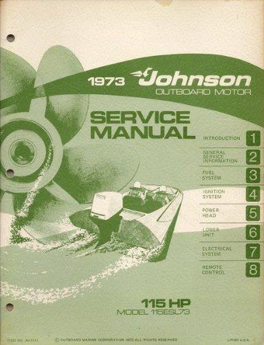 1973 Johnson Outboard Motor Service Manual for 115 H.P. Motors, Model 115ESL73