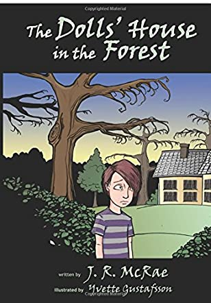 The Dolls' House in the Forest