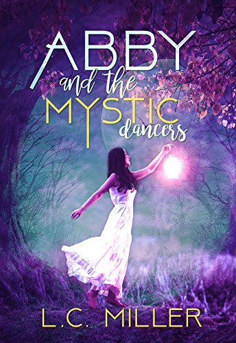 Abby and the Mystic Dancers