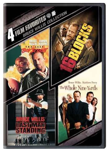 4 Film Favorites: Bruce Willis (16 Blocks, The Last Boy Scout, Last Man Standing, The Whole Nine Yards)