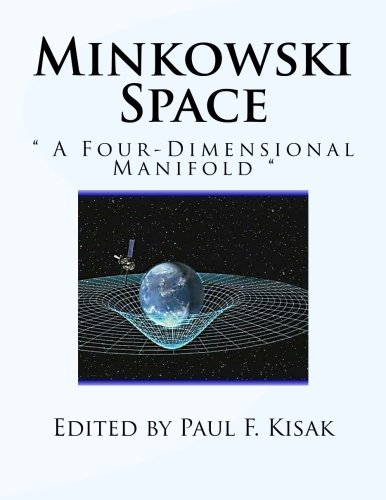 Minkowski Space: A Four-Dimensional Manifold