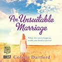 An Unsuitable Marriage Audiobook by Colette Dartford Narrated by Sarah Borges