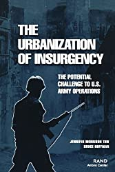 The Urbanization of Insurgency: The Potential Challenge to U.S. Army Operations