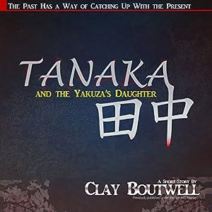 Tanaka and the Yakuza's Daughter Audiobook