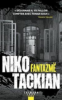 Fantazmë, Tackian, Nicolas