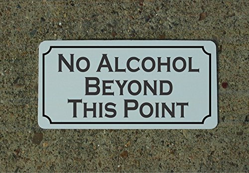 - No Alcohol Beyond This Point Vintage Style Metal Sign Decor