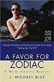 A Favor for Zodiac, J. Michael Blue, 0595221335