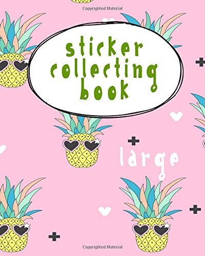 Sticker Collecting Book Large: Blank Permanent Sticker Book PDF