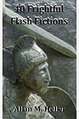 40 Frightful Flash Fictions