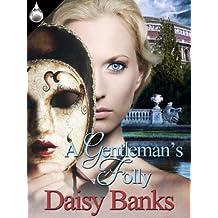 A Gentleman's Folly