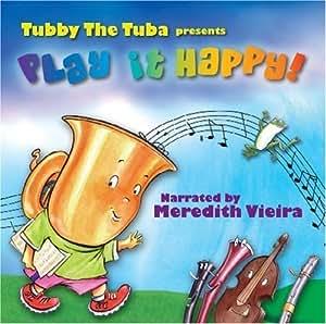 Play It Happy By Tubby The Tuba 2006 Audio Cd Amazon