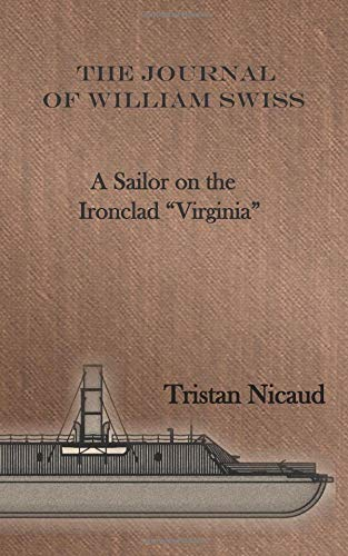 The Journal of William Swiss: A Sailor on the Ironclad