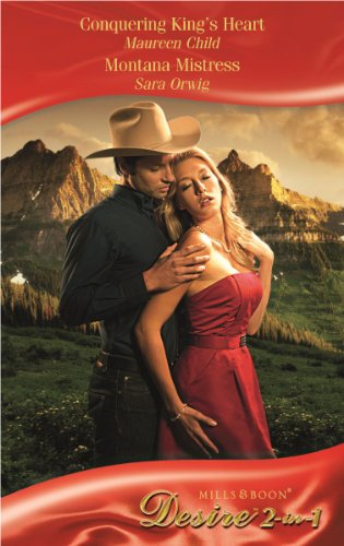 book cover of Conquering King\'s Heart / Montana Mistress