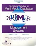 International Workshop on Multi-media Database Management Systems : August 5-7, 1998, Dayton, Ohio : Proceedings, , 0818686766