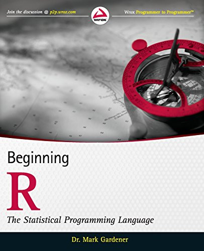Beginning R: The Statistical Programming Language by Wrox Press