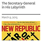 The Secretary-General in His Labyrinth | Jonathan M. Katz