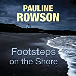 Footsteps on the Shore | Pauline Rowson