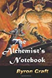 The Alchemist's Notebook, Byron Craft, 1492883093