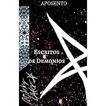 Escritos de Demonios (Satanismo Nuevaerista nº 0) (Spanish Edition)