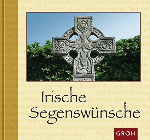 Irische Segenswünsche (Kräfte des Guten)
