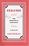 Jerome, Ami McKay, 1554470633