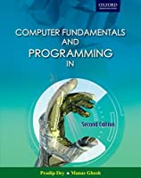 Computer Fundamentals and Programming in C, 2nd Edition Front Cover