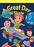 A Great Day to Skate, Kenny Allen, 1404268197