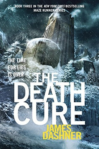 The Death Cure (Maze Runner, Book 3) by Dashner, James (2011) Hardcover