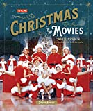 Christmas in the Movies: 30 Classics to Celebrate