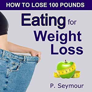 Eating for Weight Loss Audiobook
