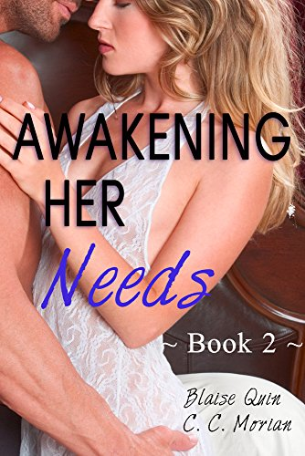 Awakening-Her-Needs-2-A-Hotwife-Beginning-Story-Her-Needs-Series