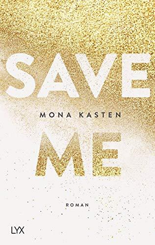 Save Me: 1: Amazon.es: Kasten, Mona: Libros en idiomas ...